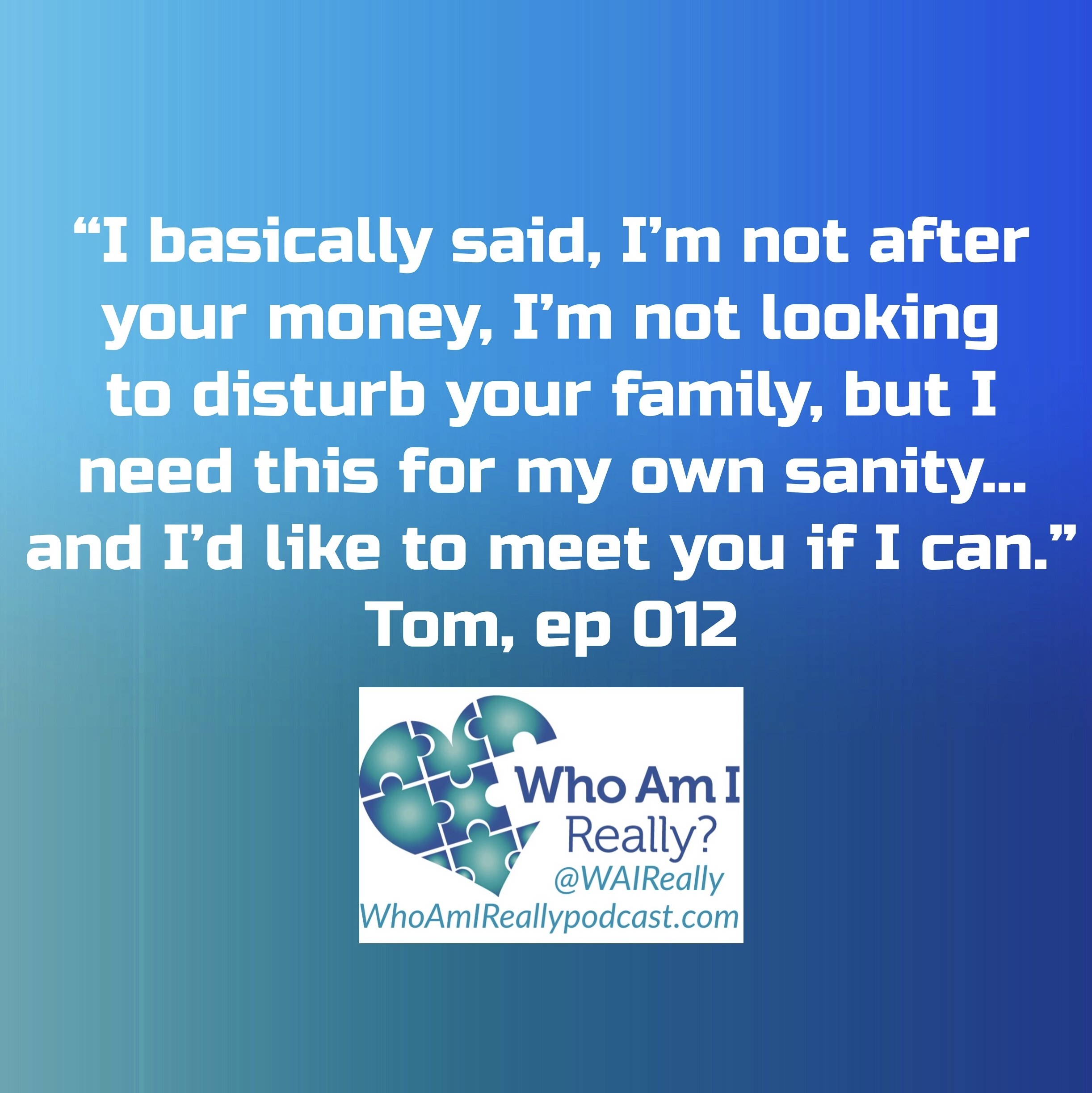 Pods Quote: Who Am I...Really? Podcast