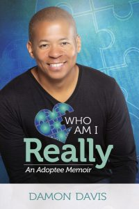 """Who Am I Really?"" An Adoptee Memoir"