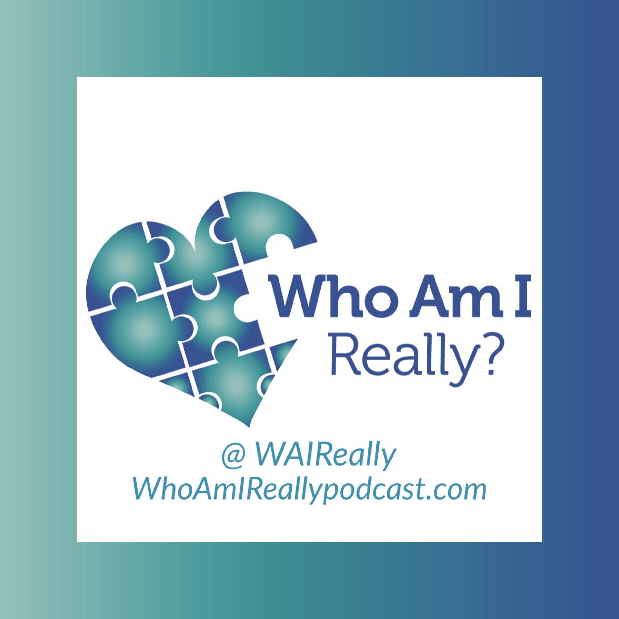Who Am I Really?